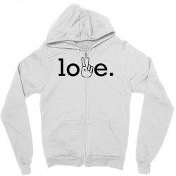 Love Zipper Hoodie | Artistshot
