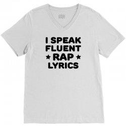 I Speak Fluent Rap Lyrics V-Neck Tee | Artistshot