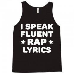 I Speak Fluent Rap Lyrics Tank Top | Artistshot