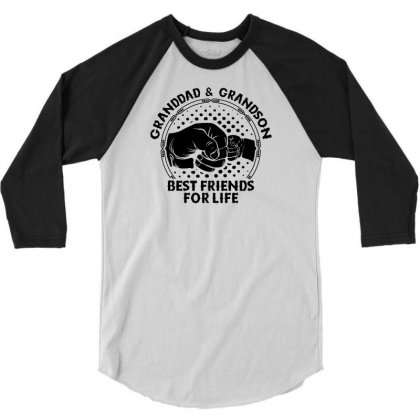 Granddad And Grandson Best Friends For Life 3/4 Sleeve Shirt Designed By Tshiart