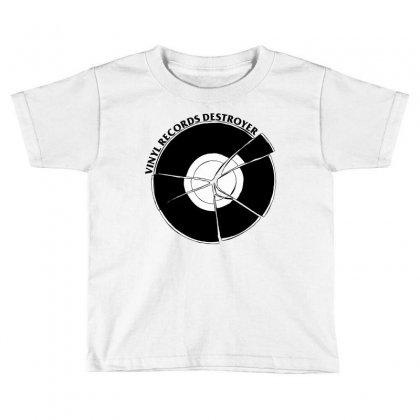 Vinyl Destroyer Toddler T-shirt Designed By Homienice