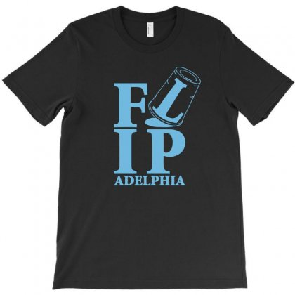 Flip Flipadelphia T-shirt Designed By Homienice