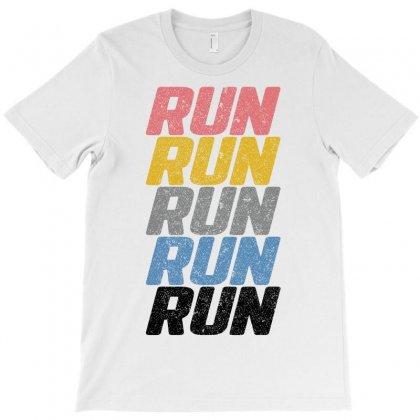 Run Run Run... T-shirt Designed By Tshiart