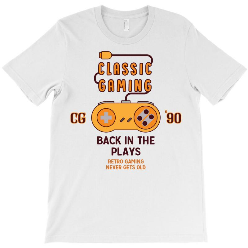 Classic Gaming - Back In The Plays T-shirt | Artistshot