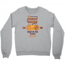 Classic Gaming - Back In The Plays Crewneck Sweatshirt | Artistshot