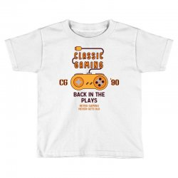 Classic Gaming - Back In The Plays Toddler T-shirt   Artistshot