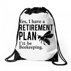 Yes I have a Retirement Plan Drawstring Bags | Artistshot