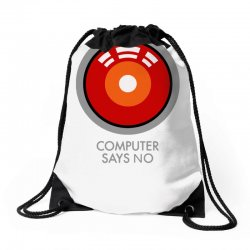 computer says no funny geek game Drawstring Bags | Artistshot