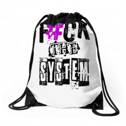 funny mens t shirt fuck the syestem Drawstring Bags | Artistshot