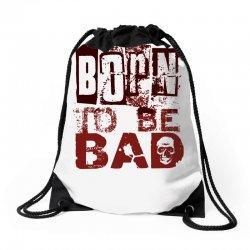 funny mens t shirt born to be bad Drawstring Bags   Artistshot