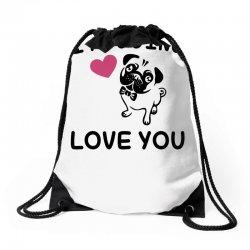 love you  pug Drawstring Bags | Artistshot