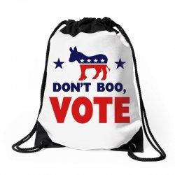 Don't Boo Vote 02 Drawstring Bags | Artistshot