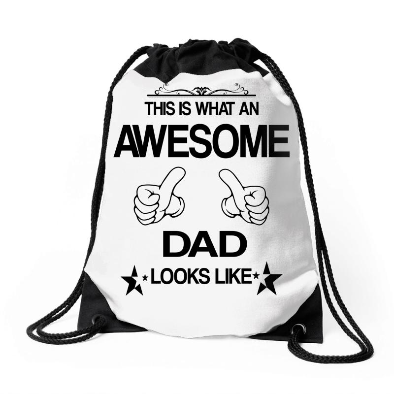 df5c6208 Custom This Is What An Awesome Dad Looks Like Drawstring Bags By ...