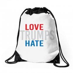 LOVE TRUMPS HATE Drawstring Bags | Artistshot