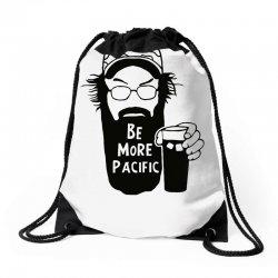 be more pacific Drawstring Bags | Artistshot
