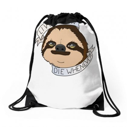 Live Slow Die Whenever Drawstring Bags Designed By Specstore