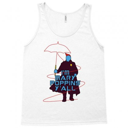 I'm Mary Poppins Y'all Tank Top Designed By Vr46