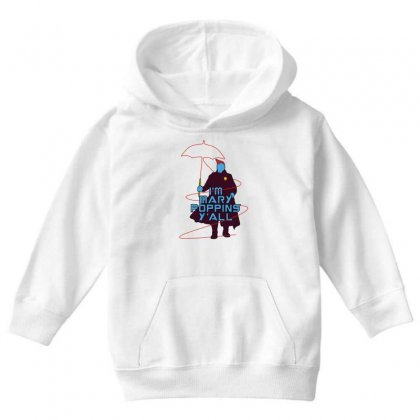 I'm Mary Poppins Y'all Youth Hoodie Designed By Vr46