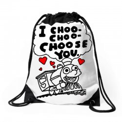 i choo choo choose you Drawstring Bags | Artistshot
