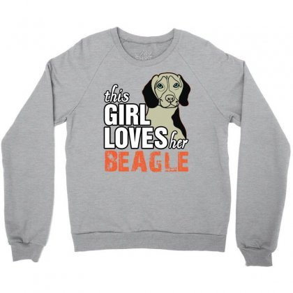 This Girl Loves Her Beagle Crewneck Sweatshirt Designed By Killakam