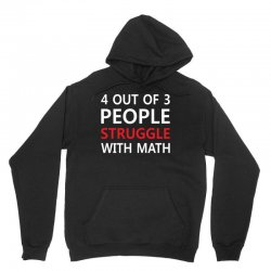 4 out of 3 People Struggle with Math Unisex Hoodie | Artistshot