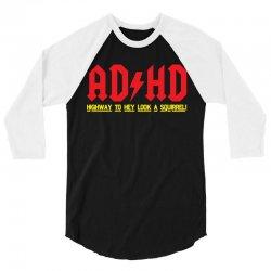 AD/HD 3/4 Sleeve Shirt | Artistshot