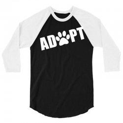 Adopt a Pet in Need 3/4 Sleeve Shirt | Artistshot