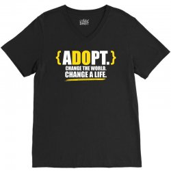 ADOPT, Change The World, Change A Life V-Neck Tee | Artistshot