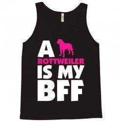 A Rottweiler Is My BFF Tank Top | Artistshot