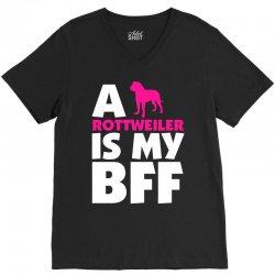 A Rottweiler Is My BFF V-Neck Tee | Artistshot