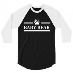 Baby bear 3/4 Sleeve Shirt   Artistshot