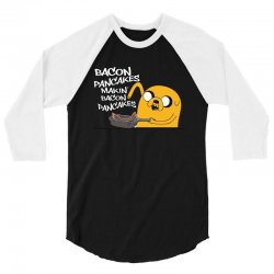 Makin' Bacon Pancakes 3/4 Sleeve Shirt | Artistshot