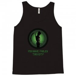 Arrow - you have failed this city Tank Top | Artistshot