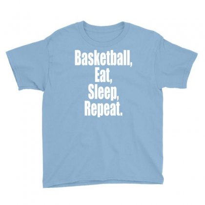 Basketball Eat Sleep Repeat Youth Tee Designed By Tshiart