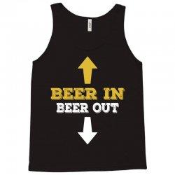 Beer in Beer out Tank Top | Artistshot
