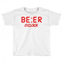 Beer O'clock Toddler T-shirt | Artistshot
