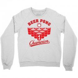 Beer Pong Champion Crewneck Sweatshirt   Artistshot