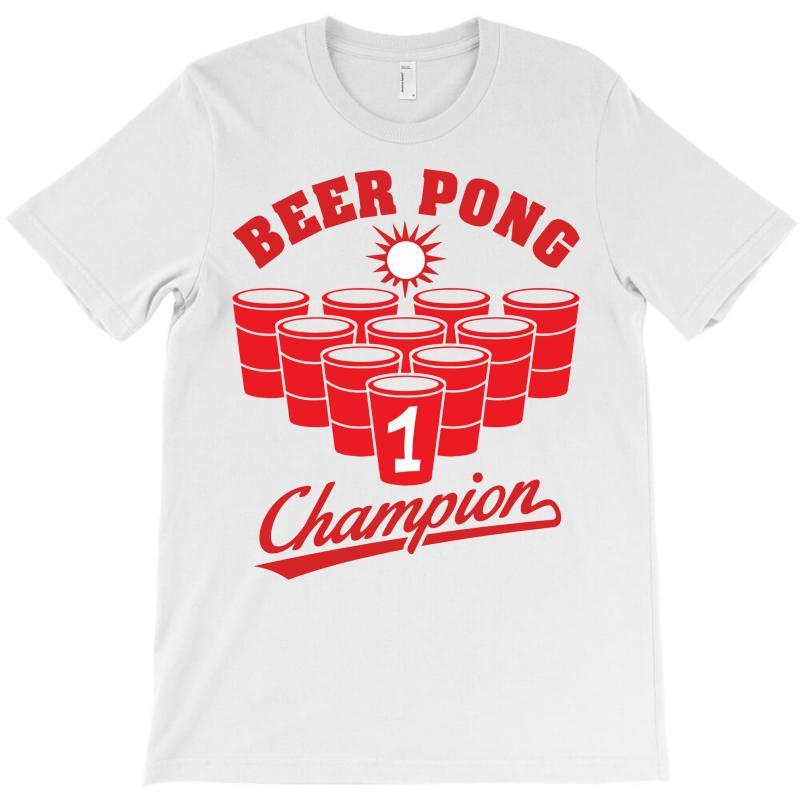Beer Pong Champion T-shirt   Artistshot