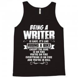 Being A Writer... Tank Top   Artistshot