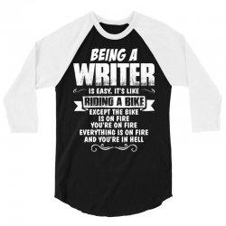 Being A Writer... 3/4 Sleeve Shirt   Artistshot