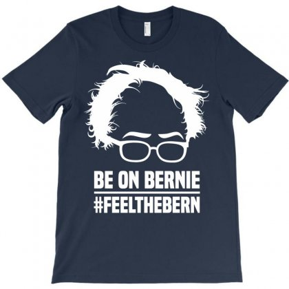 Be On Bernie T-shirt Designed By Tshiart