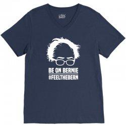 Be On Bernie V-Neck Tee | Artistshot