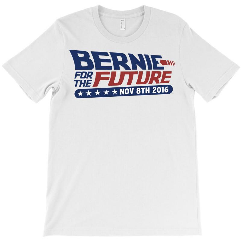 Bernie For The Future T-shirt | Artistshot