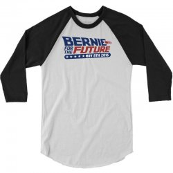 Bernie For The Future 3/4 Sleeve Shirt | Artistshot