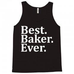 Best Baker Ever Tank Top | Artistshot