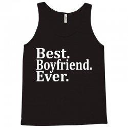 Best Boyfriend Ever Tank Top | Artistshot
