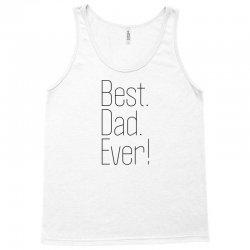 Best Dad Ever Tank Top | Artistshot