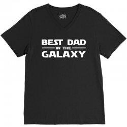 Best Dad in the Galaxy V-Neck Tee   Artistshot