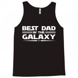 Best Dad in the Galaxy Tank Top   Artistshot