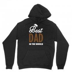 Best Dad in the World Unisex Hoodie   Artistshot